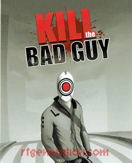 Kill the Bad Guy Manual Scan
